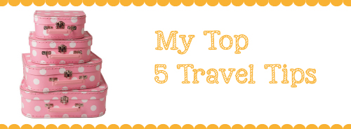 top 5 travel tips