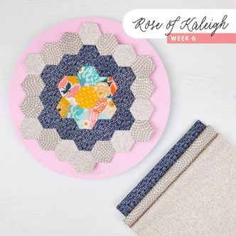 Rose of Kaleigh Sew Along Step 6