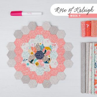 Rose of Kaleigh Sew Along Step 9
